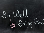 Do well by doing good | © Raywoo | Dreamstime Stock Photos | © Raywoo | Dreamstime Stock Photos